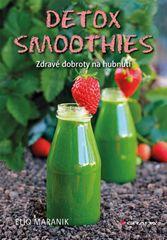 Detox smoothies - Zdravé dobroty na hubnutí -  Eliq Maranik