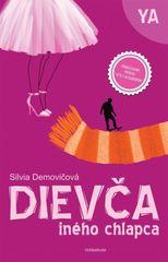 Dievča iného chlapca -  Silvia Demovičová