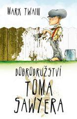 Dobrodružství Toma Sawyera - Mark Twain