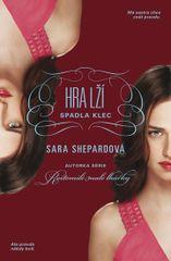 Hra lží 6 - Spadla klec - Sara Shepardová