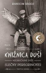 Knižnica duší Neobyčajné deti slečny Peregrinovej - Ransom Riggs