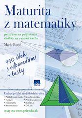 Maturita z matematiky (Príprava na prijímacie skúšky na vysokú školu) - Mário Boroš