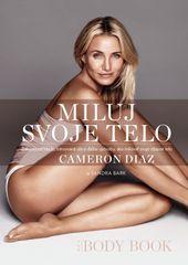 Miluj svoje telo - Cameron Diaz , Sandra Bark