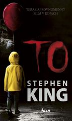 To, 2. vydanie - Stephen King