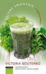 Zelené smoothie- 7-dňový detox - Victoria Boutenko