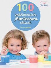 100 vzdělávacích Montessori aktivit pro děti od 18 měsíců -  Éve Herrmann