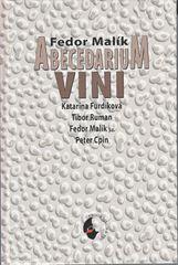 Abecedarium VINI - Fedor Malík a kol.