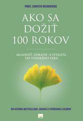 Ako sa dožiť 100 rokov - Christo Mermerski, Jonko Mermerski