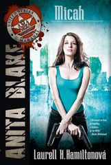 Anita Blake 13 - Micah - Laurell K. Hamilton