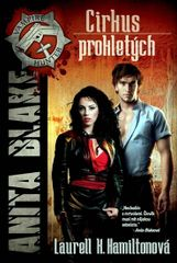 Anita Blake 3 - Cirkus prokletých - Laurell K. Hamilton