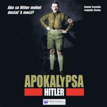 Apokalypsa - Hitler - Costelle, Isabelle Clarke Daniel