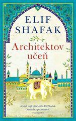 Architektov učeň - Elif Shafak