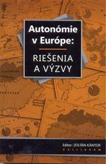 Autonómie v Európe: Riešenia a výzvy - Kolektív autorov