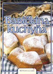 Babičkina kuchyňa - Doležalová Alena