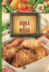 Babičkine jedlá bez mäsa - Renato Magát