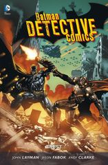 Batman Detective Comics 4 - Trest - John Layman a kolektiv