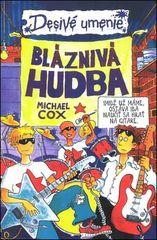 Bláznivá hudba - Michael Cox