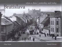 Bratislava včera a dnes - Daniel Hevier