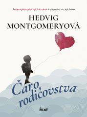 Čaro rodičovstva - Hedvig Montgomeryová