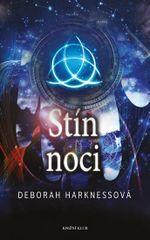 Čas čarodějnic 2: Stín noci - Deborah Harknessová