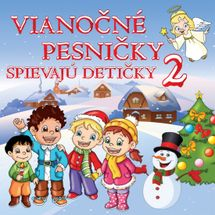 CD - Vianočné pesničky – Spievajú detičky 2
