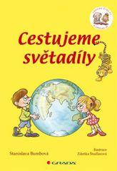 Cestujeme světadíly - Chvilku čteš ty a chvilku já - Stanislava Bumbová