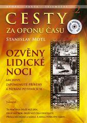 Cesty za oponu času 2 - Ozvěny lidické noci + DVD - Stanislav Motl