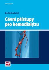 Cévní přístupy pro hemodialýzu - Eva Chytilová
