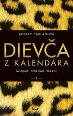 Dievča z kalendára - január február marec - Audrey Carlanová