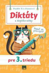 Diktáty a doplňovačky pre 3. triedu - Nauč sa pravopis! - Eva Dienerová