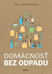 Domácnosť bez odpadu - Bea Johnsonová