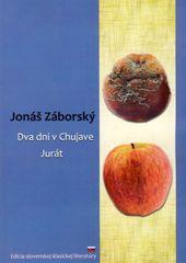 Dva dni v Chujave, Jurát - Jonáš Záborský