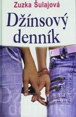 Džínsový denník - 2. vydanie - Šulajová Zuzka