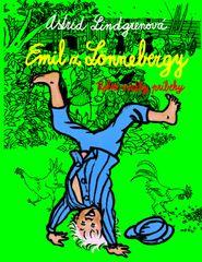 Emil z Lonnebergy - Astrid Lindgrenová