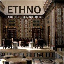 Ethno Architecture and Interiors