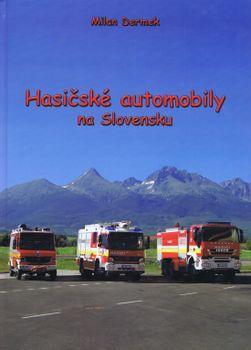 Hasičské automobily na Slovensku - Milan Dermak