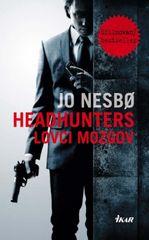 Headhunters - Lovci mozgov - Nesbo Jo