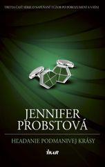 Hľadanie podmanivej krásy - Jennifer Probstová