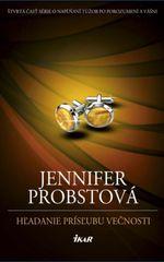 Hľadanie prísľubu večnosti - Jennifer Probstová
