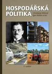 Hospodářská politika - Christiania Kliková , Igor Kotlán
