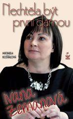 Ivana Zemanová - Nechtěla být první dámou - Michaela Košťálová