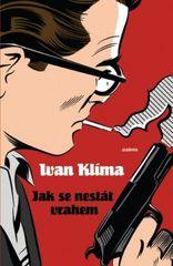 Jak se nestát vrahem - Ivan Klíma