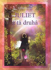 Juliet a tá druhá - Revická Gabriela