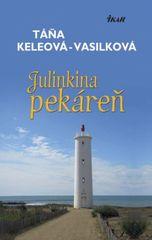 Julinkina pekáreň - Táňa Keleová-Vasilková
