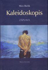 Kaleidoskopis - Miro Bielik