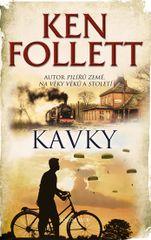 Kavky - 2. vydání - Ken Follett