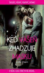 Keď vášeň zhadzuje masku - Linda Chopin