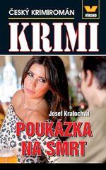 Krimi - Poukázka na smrt - Český krimiromán - Josef Kratochvíl