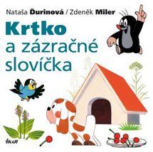 Krtko a zázračné slovíčka - Ďurinová Nataša / Miler Zdeněk