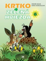 Krtko a zelená hviezda - Zdeněk Miler, Hana Doskočilová